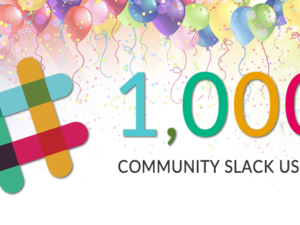 1,000 Community Slack Users!!!